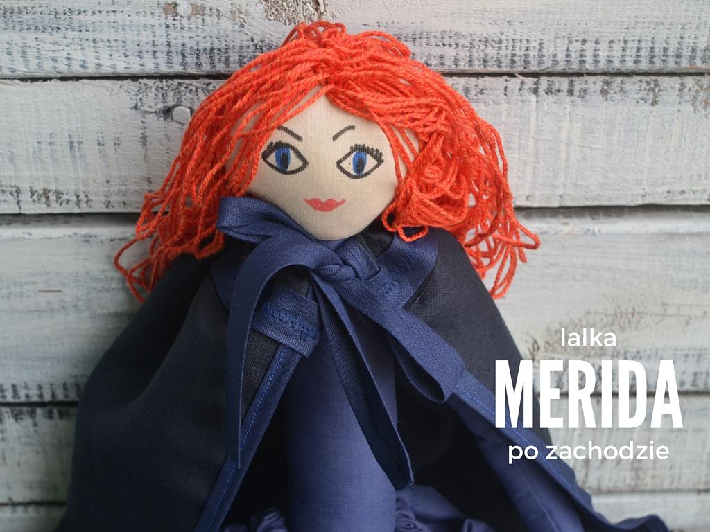 Merida Waleczna lalka dla dziewczynki ręcznie szyta